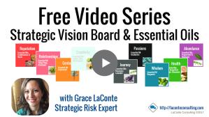 free video, video series, strategic vision, strategic vision board, essential oils