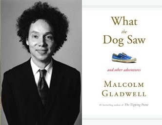 What the Dog Saw, Malcolm Gladwell, Tipping Point, author, book, Cesar Millan
