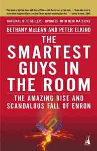 Enron, Smartest Guys In the Room, scandal, Ken Lay, Jeff Skilling, Watergate, financial crisis, risk management, strategic risk