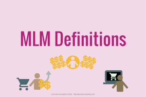 Helpful Info MLMs MLM Multi Level Marketing Network Definitions