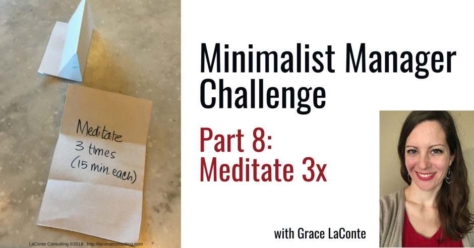 minimalist manager, the minimalist manager, minimalist challenge, management, meditation, meditate, strategic planning, strategic risk