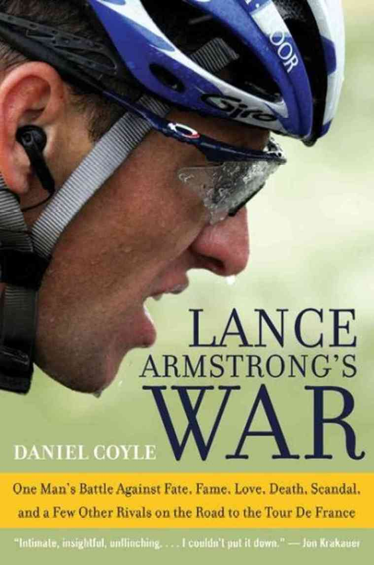 Lance Armstrong, Lance Armstrong's War, Daniel Coyle, cycling, Tour de France, book, book review