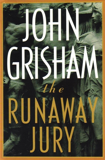 The Runaway Jury, John Grisham, novel, mystery, criminal mystery, lawyer, jury, justice, book, book review